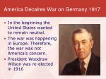 america decalres war on germany 1917