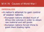 m a i n causes of world war i2
