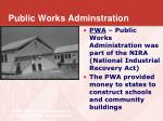 public works adminstration