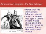 zimmerman telegram the final outrage