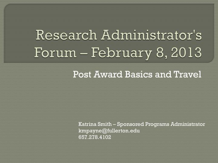 research administrator s forum february 8 2013 n.