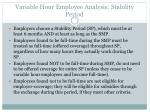 variable hour employee analysis stability period