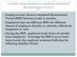 variable hour employee analysis standard measurement period