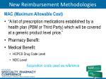 new reimbursement methodologies