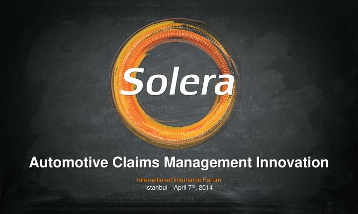 automotive claims management innovation international insurance forum istanbul april 7 th 2014 n.