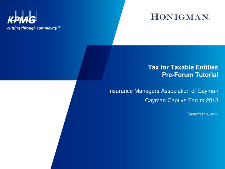 tax for taxable entities pre forum tutorial n.