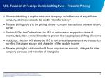 u s taxation of foreign domiciled captives transfer pricing