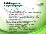 2014 impacts large employer2