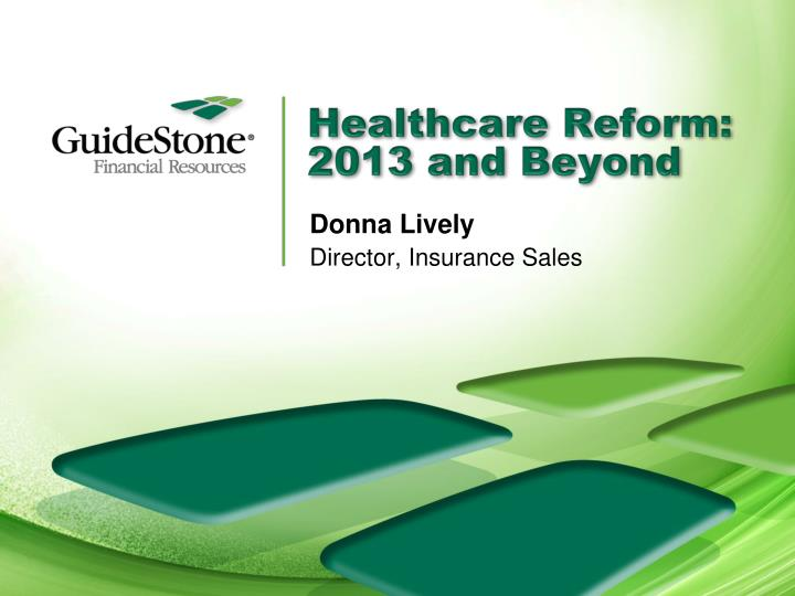 healthcare reform 2013 and beyond n.
