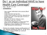 do i as an individual have to have health care coverage