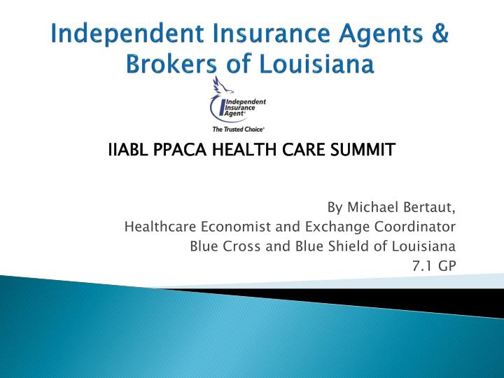 independent insurance agents brokers of louisiana n.