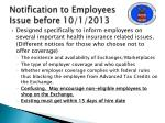 notification to employees issue before 10 1 2013