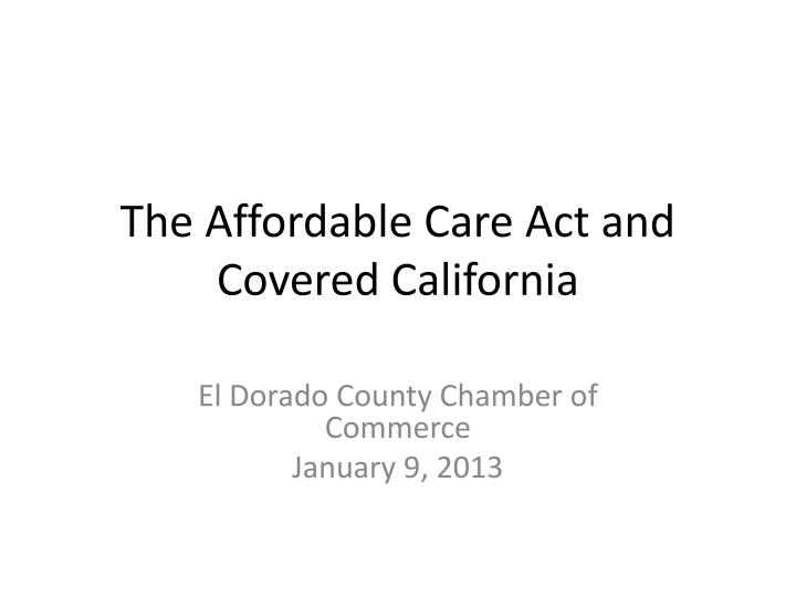 the affordable care act and covered california n.