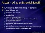 access ot as an essential benefit