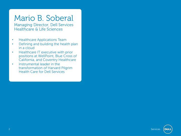 Mario b soberal managing director dell services healthcare life sciences