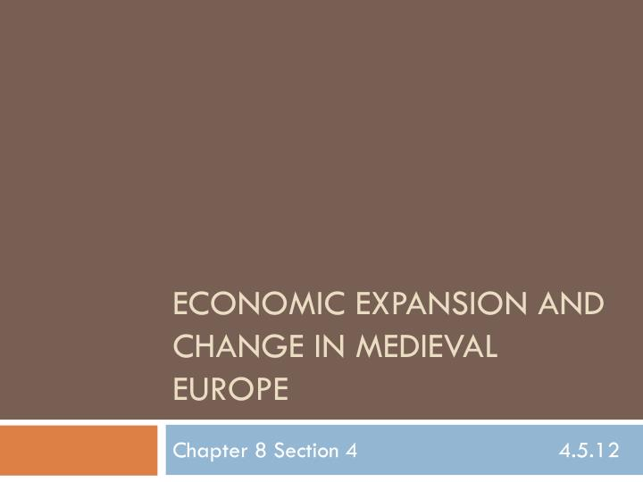 economic expansion and change in medieval europe n.
