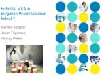 potential m a in bulgarian pharmaceutical industry