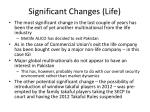 significant changes life