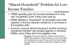 shared household problem for low income families