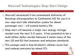 maxwell technologies stop start design