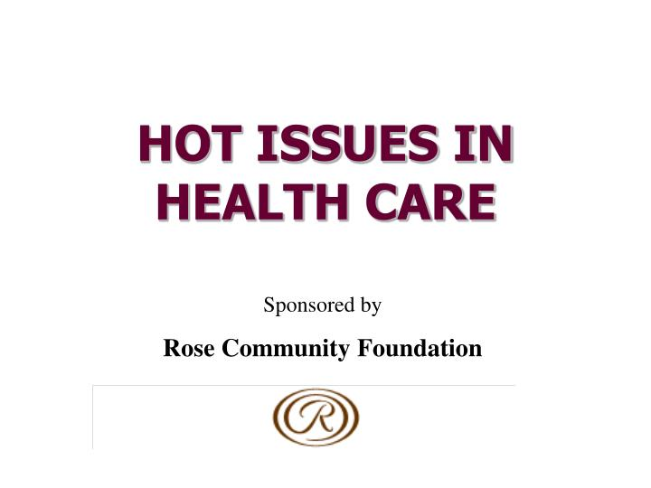 hot issues in health care n.