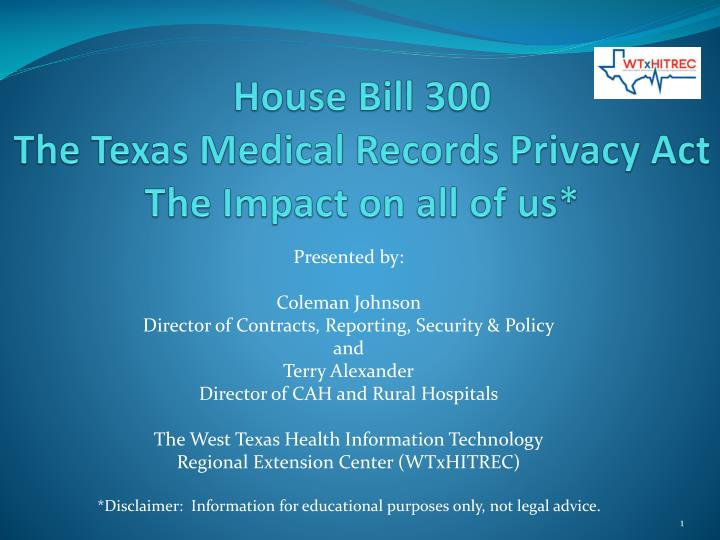 house bill 300 the texas medical records privacy act the impact on all of us n.