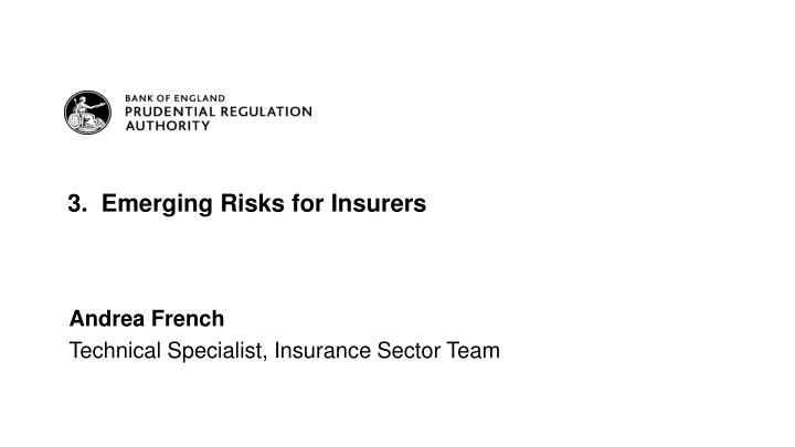3 emerging risks for insurers n.