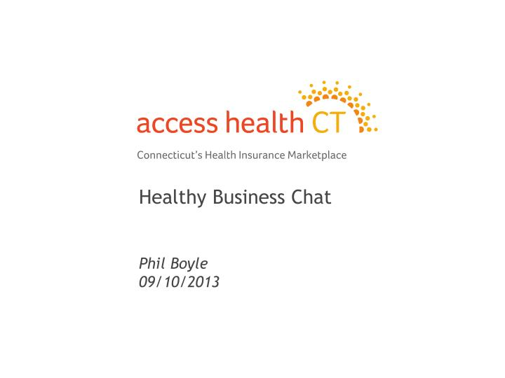 Healthy business chat phil boyle 09 10 2013