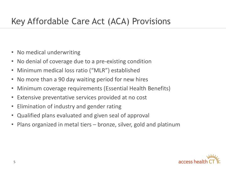 Key Affordable Care Act (ACA) Provisions