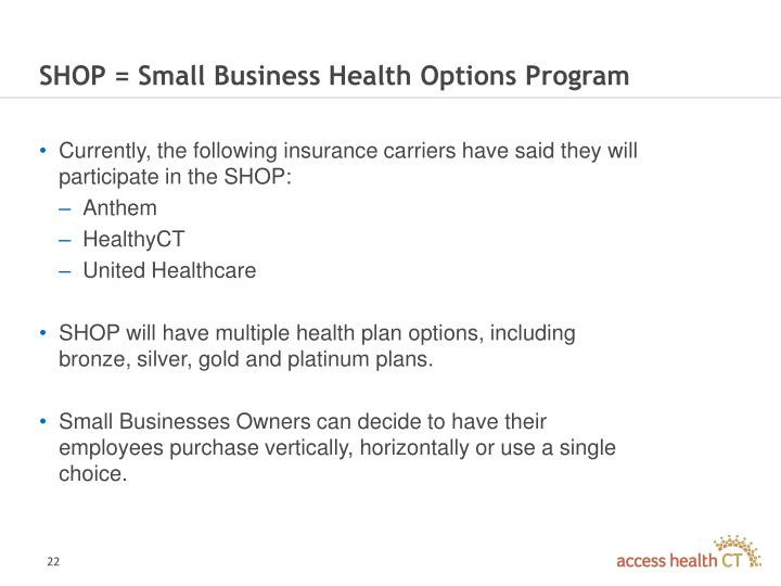 SHOP = Small Business Health Options Program