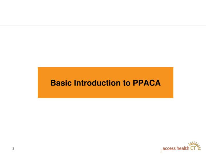 Basic Introduction to PPACA