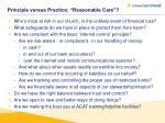 principle versus practice reasonable care