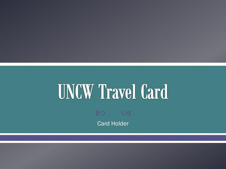 uncw travel card n.