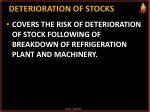 deterioration of stocks