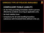 various type of policies available