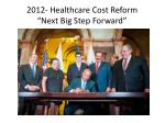 2012 healthcare cost reform next big step forward
