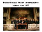 massachusetts health care insurance reform law 2006