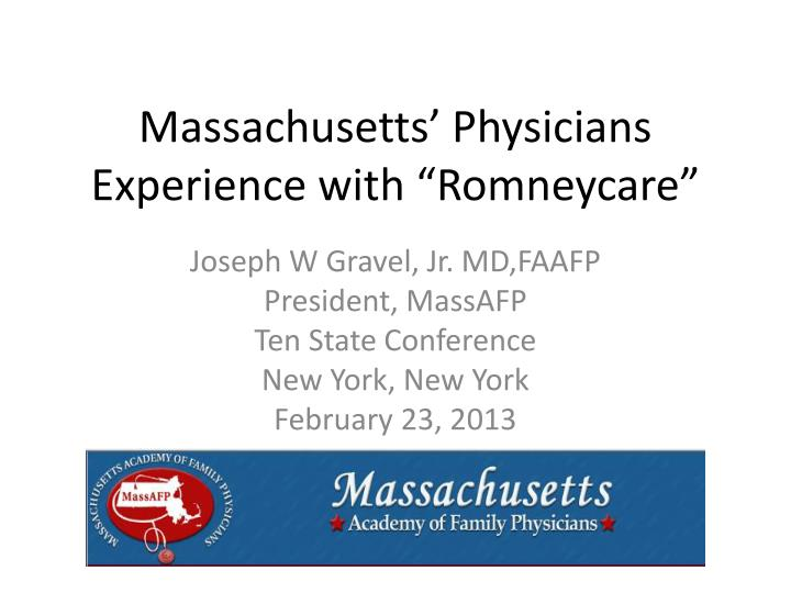 massachusetts physicians experience with romneycare n.