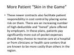 more patient skin in the game