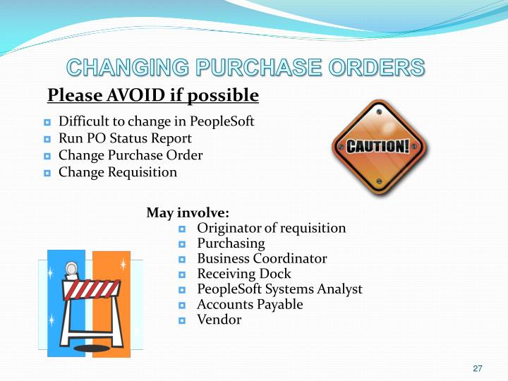 CHANGING PURCHASE ORDERS