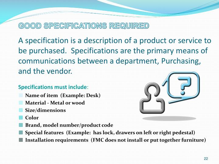Good Specifications Required