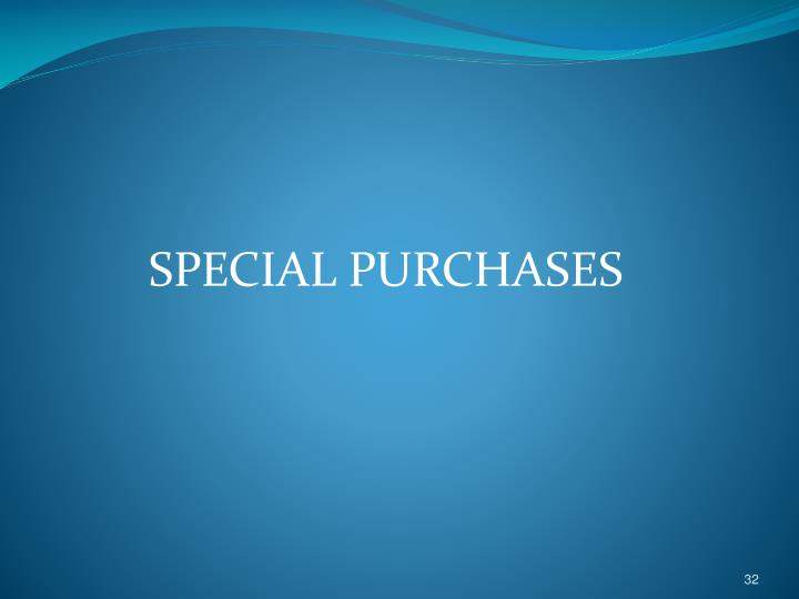 SPECIAL PURCHASES