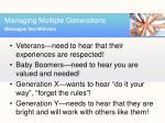 managing multiple generations6