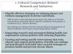 1 cultural competence related research and initiatives