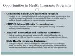 opportunities in health insurance programs