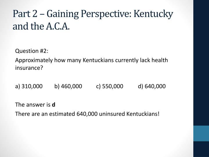 Part 2 – Gaining Perspective: Kentucky and the A.C.A.