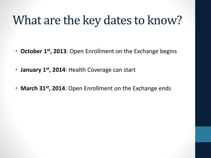 What are the key dates to know?