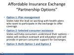 affordable insurance exchange partnership options