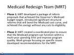 medicaid redesign team mrt