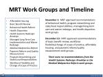 mrt work groups and timeline